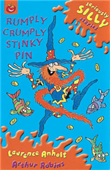 Seriously Silly Stories: Rumply Crumply Stinky Pin