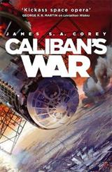 Caliban\'s War: Book 2 of the Expanse