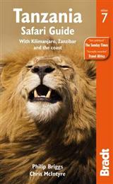 Tanzania Safari Guide: with Kilimanjaro, Zanzibar and the Coast