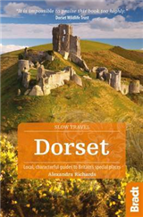 Dorset: Local, characterful guides to Britain\'s special places