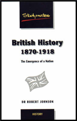 British History 1870-1918: The Emergence of a Nation