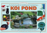 Creating a Koi Pond: An Essential Guide to Building and Maintaining