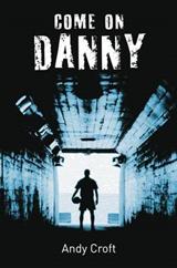Come on, Danny