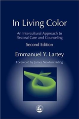 In Living Color: An Intercultural Approach to Pastoral Care and Counseling