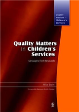 Quality Matters in Children\'s Services: Messages from Research