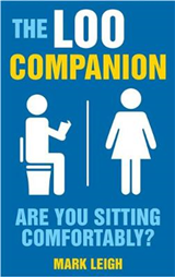 The Loo Companion: Are You Sitting Comfortably?