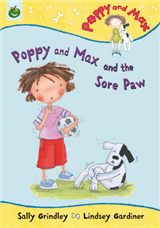 Poppy And Max: Poppy and Max and the Sore Paw