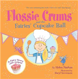 Flossie Crums and the Fairies\' Cupcake Ball: A Flossie Crums Baking Adventure