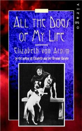 All The Dogs Of My Life: A Virago Modern Classic