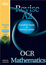 Letts A-level Revision Success - OCR Maths: Study Guide