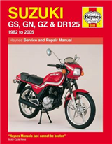 Suzuki GS, GN, GZ and DR125 Service and Repair Manual: 1982 to 2005