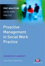 Proactive Management in Social Work Practice