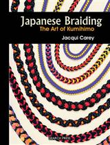 Japanese Braiding: The Craft of Kumihimo