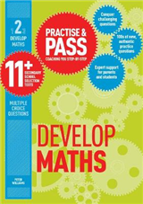 Practise & Pass 11+ Level Two: Develop Maths