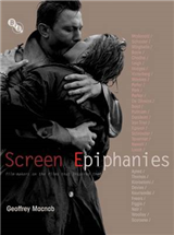 Screen Epiphanies: Film-makers on the films that inspired them