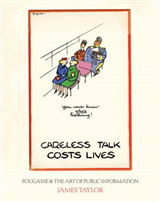 Careless Talk Costs Lives: Fougasse and the Art of Public Information