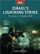 Israel\'s Lightning Strike - the Raid on Entebbe 1976