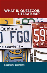 What is Quebecois Literature?: Reflections on the Literary History of Francophone Writing in Canada