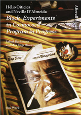 Helio Oiticica and Neville D\'Almeida: Block-Experiments in Cosmococa -- Program in Progress