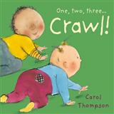Crawl!