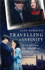 Travelling to Infinity: The True Story Behind the Theory of
