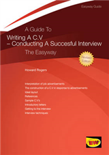 A Guide to Writing a CV - Conducting a Successful Interview: The Easyway