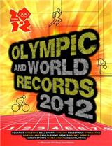 Olympic and World Records 2012: 2012