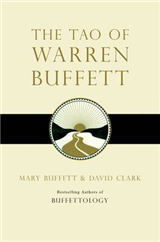 The Tao of Warren Buffett: Warren Buffett\'s Words of Wisdom