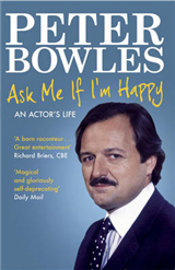 Ask Me if I\'m Happy: An Actor\'s Life