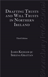 Drafting Trusts and Will Trusts in Northern Ireland