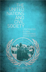 The United Nations and Civil Society: Legitimating Global Governance - Whose Voice?