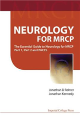Neurology For Mrcp: The Essential Guide To Neurology For Mrc