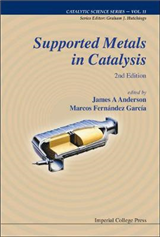 Supported Metals In Catalysis (2nd Edition)