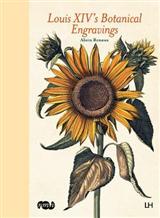 Louis XIV\'s Botanical Engravings