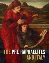 The Pre-Raphaelites and Italy