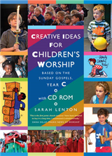 Creative Ideas for Children\'s Worship Year C: Based on the Sunday Gospels