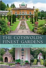 The Cotswolds\' Finest Gardens