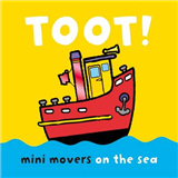Mini Movers: Toot