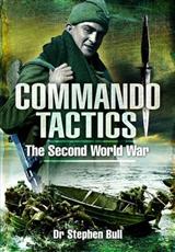 Commando Tactics: The Second World War