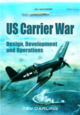 US Carrier War: Design, Development and Operations