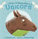 I Wish I'd Been Born a Unicorn Early Reader