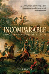 Incomparable: Napoleon\'s 9th Light Infantry Regiment