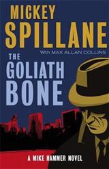 The Goliath Bone: A Mike Hammer Novel