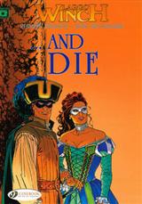 Largo Winch: v. 6: ...and Die ..and Die