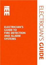 Electrician's Guide to Fire Detection and Fire Alarm Systems