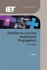 Satellite-to-Ground Radiowave Propagation