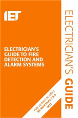 The Electrician\'s Guide to Fire Detection and Alarm Systems