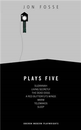 Jon Fosse: Plays 5