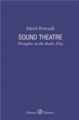 Sound Theatre: Thoughts on Radio Play