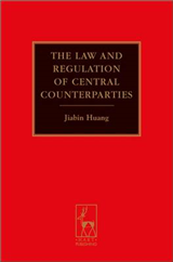 Law and Regulation of Central Counterparties